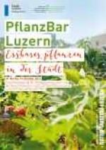 «PflanzBar Luzern – Essbares Pflanzen in Luzern»
