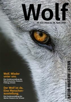 Führung durch die Sonderausstellung «Wolf» im Natur-Museum Luzern mit Apero  Für die Quartiervereinsmitglieder Kleinstadt